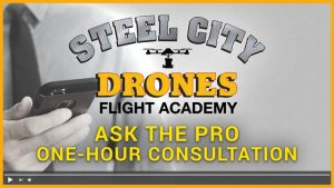 Ask The Pro - Free Drone Consultation - Steel City Drones Flight Academy