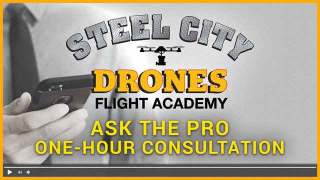 Ask The Drone Professional - Drone Membership Consultation - Steel City Drones Flight Academy
