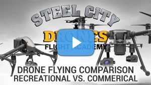 Comparing Recreational and Commercial drone flying - Steel City Drones Flight Academy