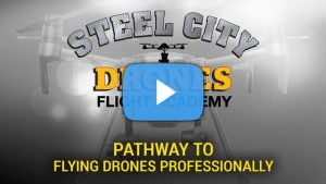 Pathway to flying drones professionally - Steel City Drone Flight Academy