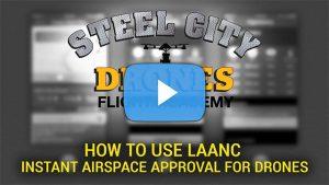 How To Use LAANC Airmap - Steel City Drones Flight Academy