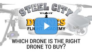 Which Drone is the right drone to buy - Steel City Drones Flight Academy