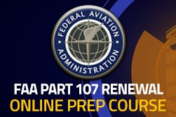 FAA Part 107 Renewal Recertification - Online Prep Course - Steel City Drones Flight Academy