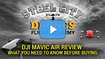Steel City Drones Flight Academy - DJI MAVIC AIR - Test and Review