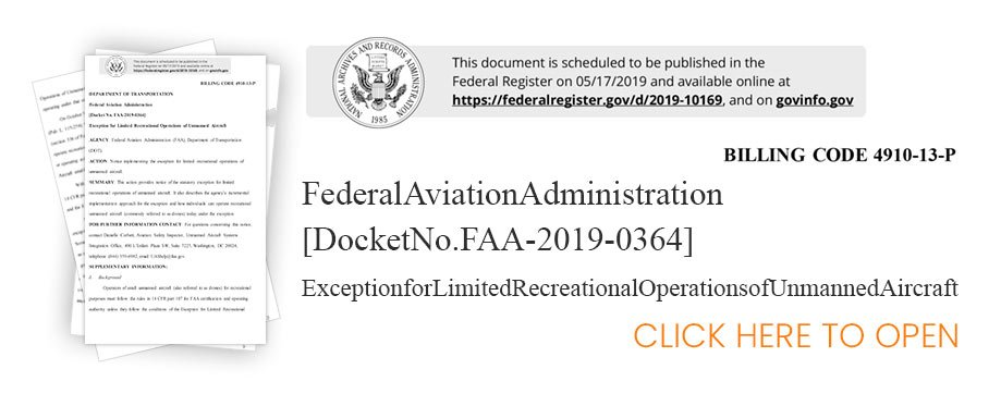 FAA Exception for Limited Recreational Operations of Unmanned Aircraft - Docket No. FAA-2019-0364 - Steel City Drones Flight Academy