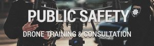 Drone Training for Public Safety Agencies Law Enforcement Fire Departments - Steel City Drone Flight Academy