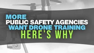 More Public Safety Agencies Want Drone Training - Steel City Drone Flight Academy