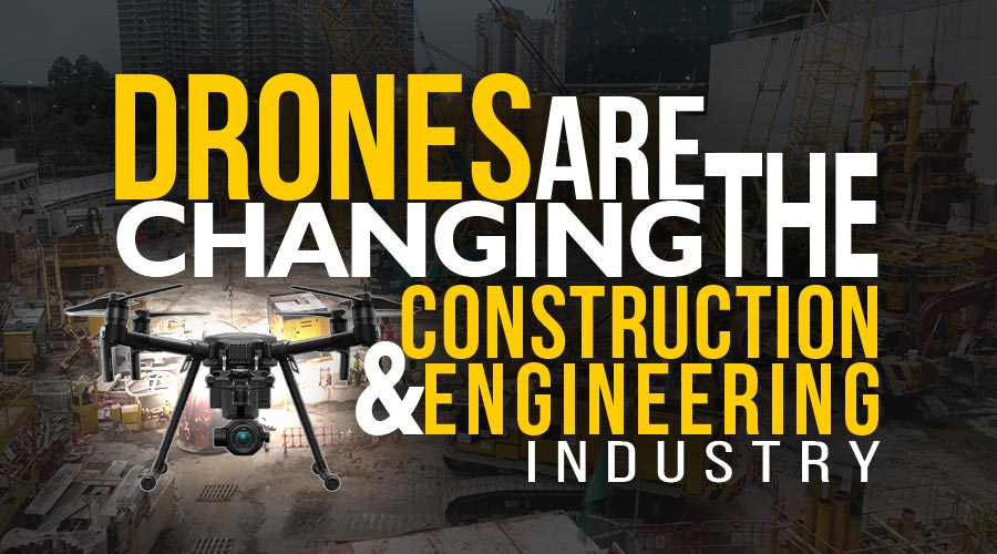 8 Benefits using Drones in Construction and Engineering - Steel City Drones Flight Academy
