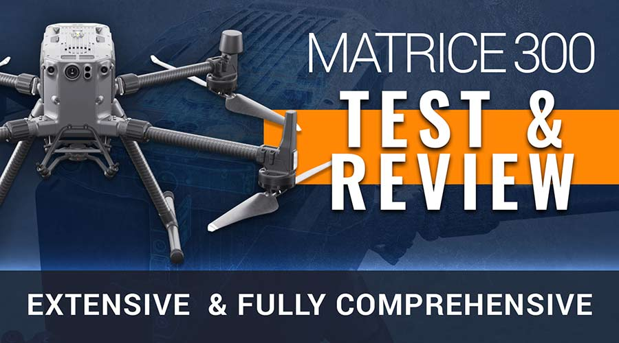 DJI Matrice 300 RTK - Test and Review - Steel City Drones Flight Academy