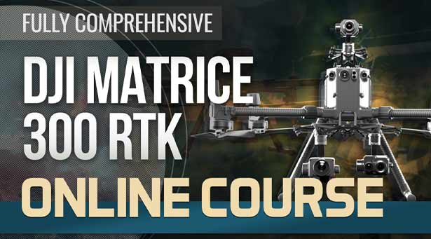 DJI M300 RTK Online Training Course - Steel City Drones Flight Academy