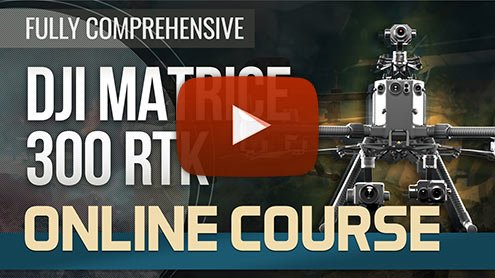 DJI Matrice 300 - Online Training Course - Steel City Drones Flight Academy